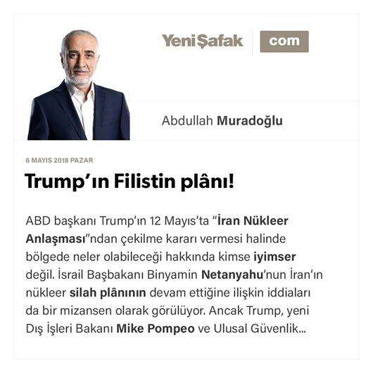 Trump'ın Filistin plânı!