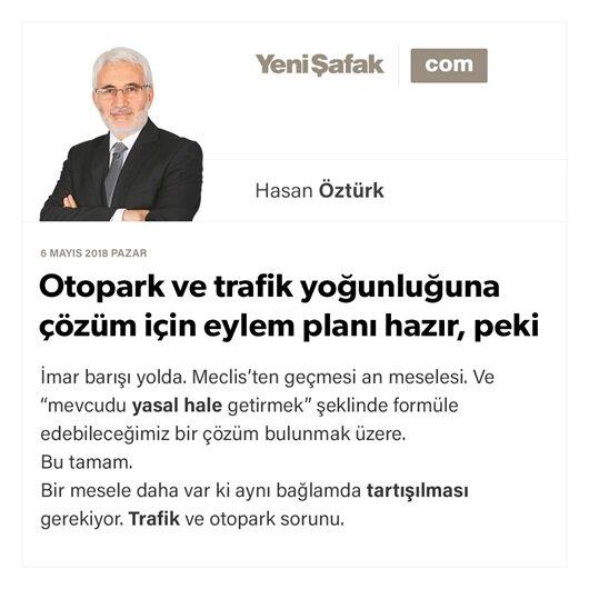 Otopark ve trafik yoğunluğuna çözüm için eylem planı hazır, peki biz hazır mıyız
