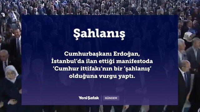 4 maddede AK Parti'nin manifestosu: Şahlanış