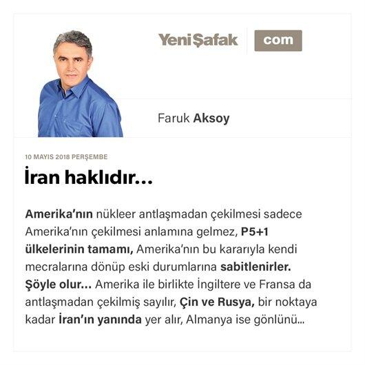 İran haklıdır…