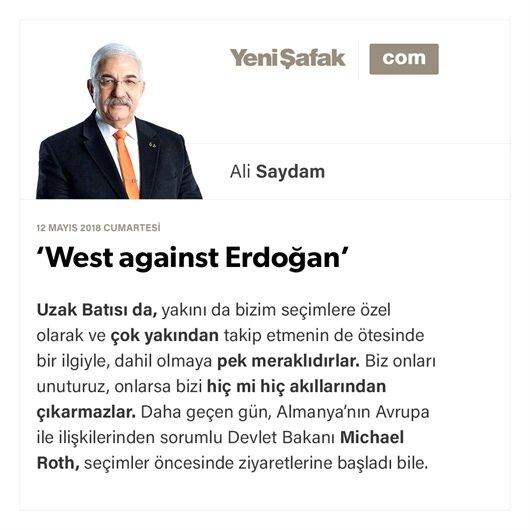 'West against Erdoğan'