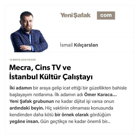 Mecra, Cins TV ve İstanbul Kültür Çalıştayı