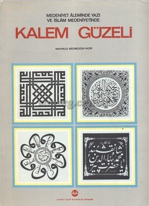 Kalem Güzeli, MAHMUD BEDREDDİN YAZIR