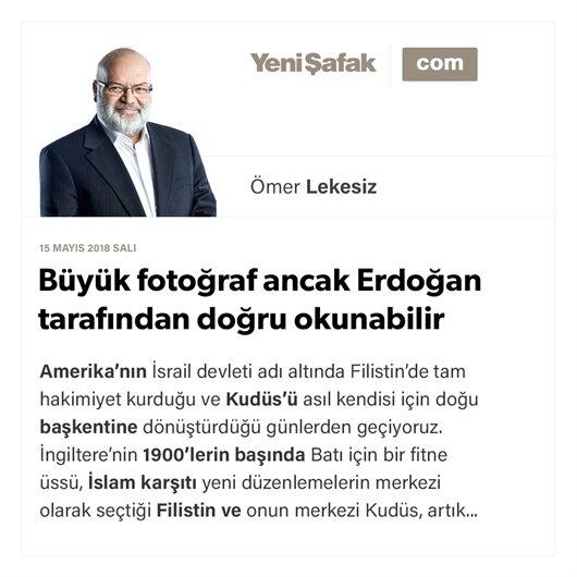 Büyük fotoğraf ancak Erdoğan tarafından doğru okunabilir