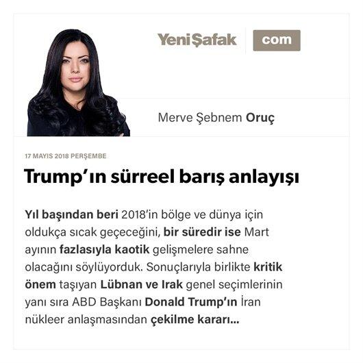 Trump'ın sürreel barış anlayışı