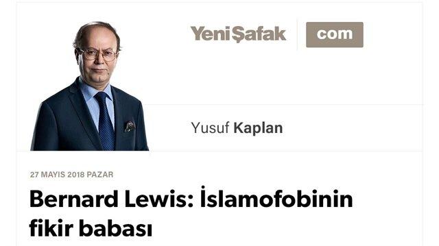 Bernard Lewis: İslamofobinin fikir babası