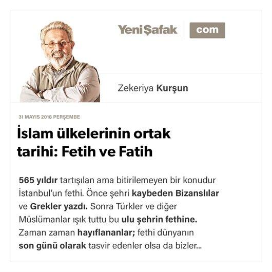 İslam ülkelerinin ortak tarihi: Fetih ve Fatih