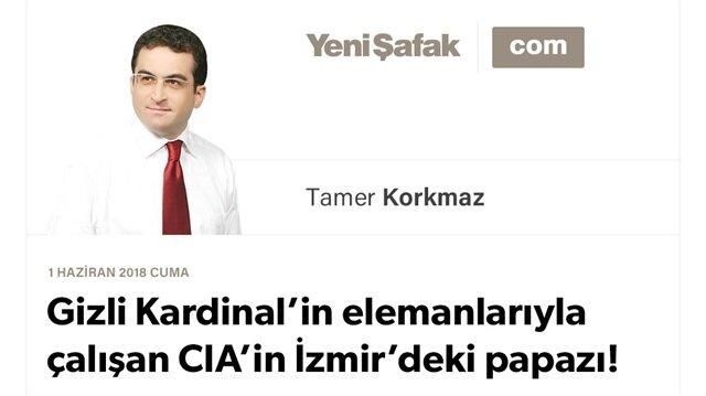 Gizli Kardinal'in elemanlarıyla çalışan CIA'in İzmir'deki papazı!