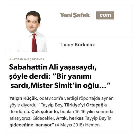 """Sabahattin Ali yaşasaydı, şöyle derdi: """"Bir yanımı sardı, Mister Simit'in oğlu…"""""""