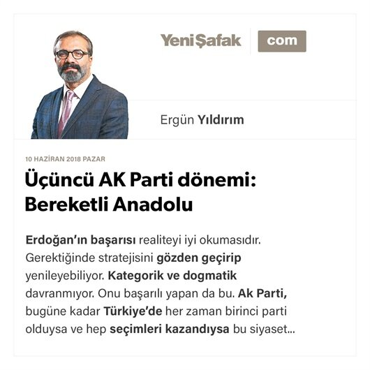 Üçüncü AK Parti dönemi: Bereketli Anadolu
