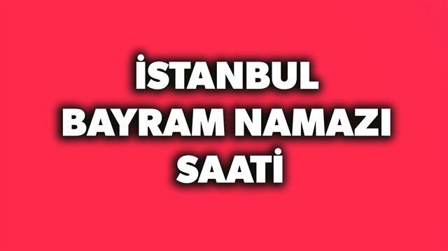 İstanbul bayram namazı saati belli oldu.