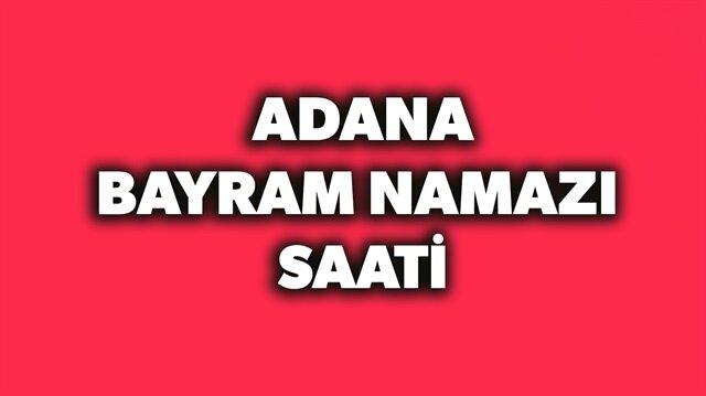 2018 Adanabayram namazı saati açıklandı.