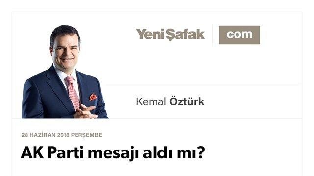 AK Parti mesajı aldı mı?