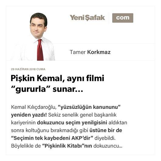 """Pişkin Kemal, aynı filmi """"gururla"""" sunar…"""