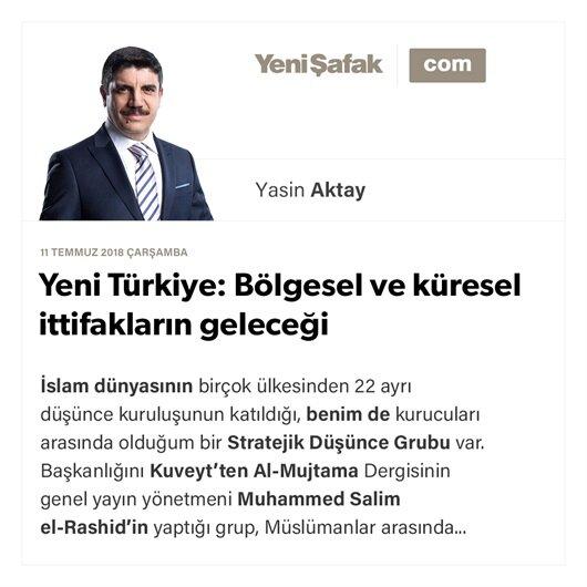 Yeni Türkiye: Bölgesel ve küresel ittifakların geleceği