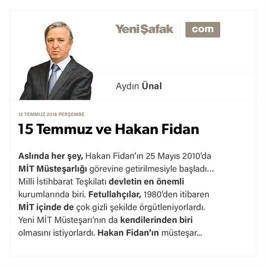 15 Temmuz ve Hakan Fidan