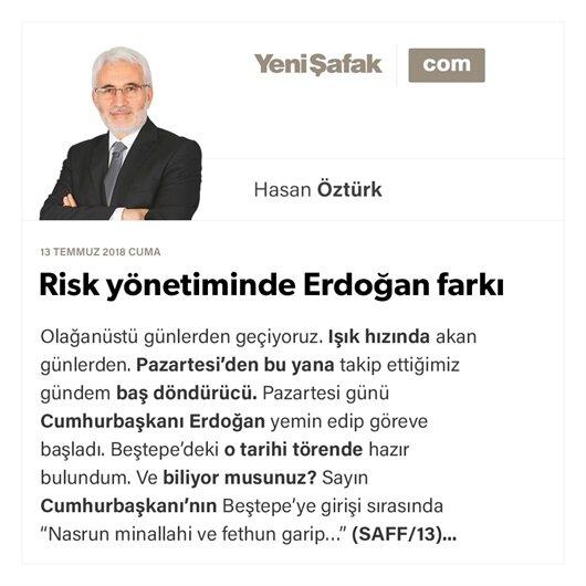 Risk yönetiminde Erdoğan farkı