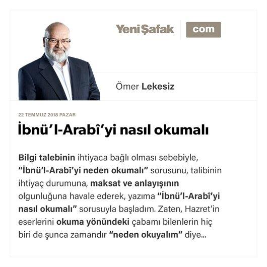 İbnü'l-Arabî'yi nasıl okumalı
