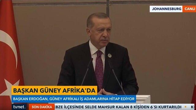 Başkan Erdoğan Güney Afrikalı iş adamlarına seslendi