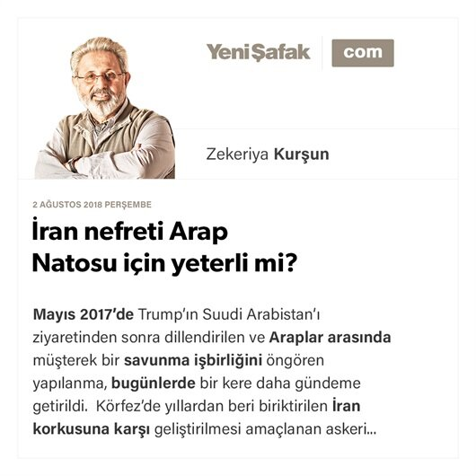 İran nefreti Arap Natosu için yeterli mi?