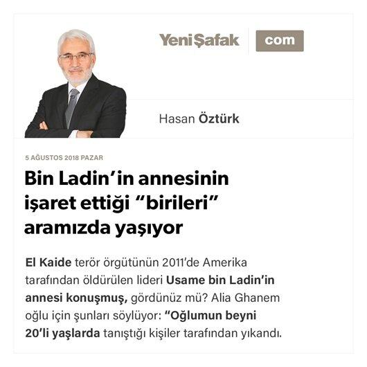 """Bin Ladin'in annesinin işaret ettiği """"birileri"""" aramızda yaşıyor"""