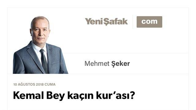 Kemal Bey kaçın kur'ası?