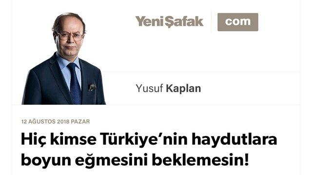 Hiç kimse Türkiye'nin haydutlara boyun eğmesini beklemesin!