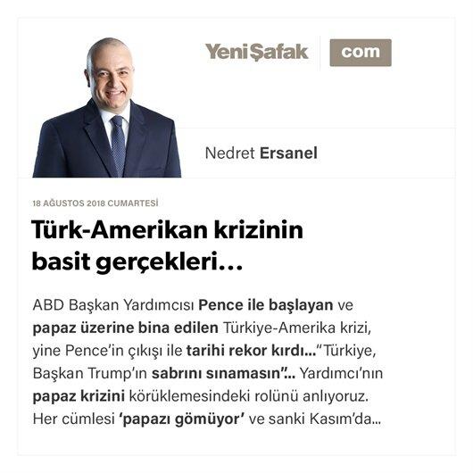 Türk-Amerikan krizinin basit gerçekleri...
