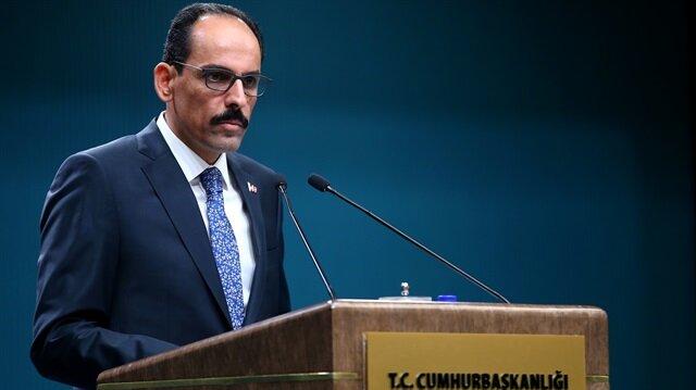 Cumhurbaşkanlığı Sözcüsü Kalın'dan Yunanistan'a tepki