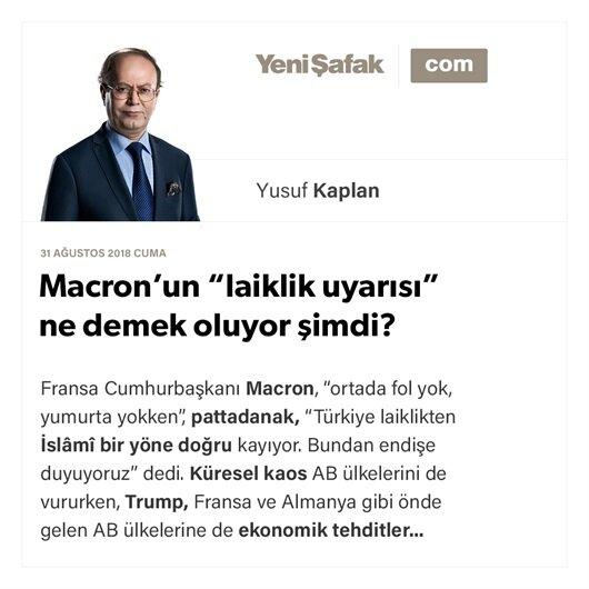 """Macron'un """"laiklik uyarısı"""" ne demek oluyor şimdi?"""