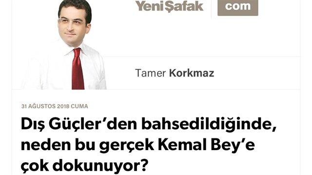 Dış Güçler'den bahsedildiğinde, neden bu gerçek Kemal Bey'e çok dokunuyor?