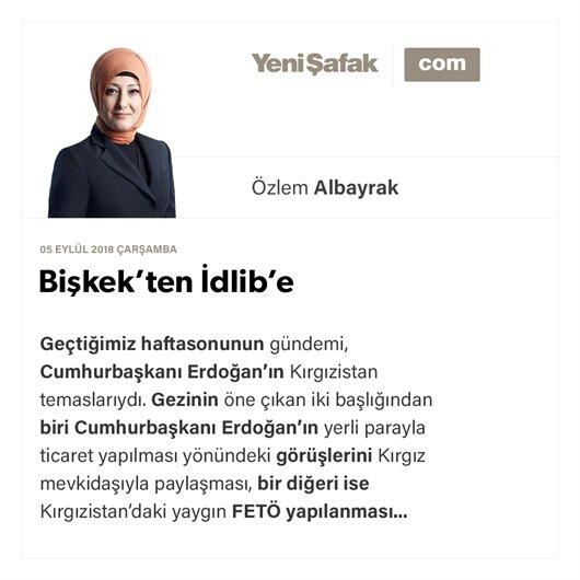 Bişkek'ten İdlib'e