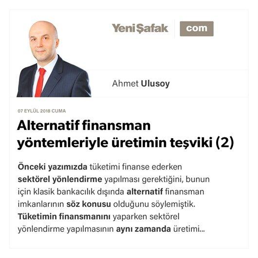 Alternatif finansman yöntemleriyle üretimin teşviki (2)