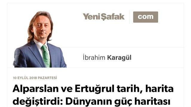 """Alparslan ve Ertuğrul tarih, harita değiştirdi: Dünyanın güç haritası bir kez daha değişecektir. Çünkü """"Türkiye Düşüncesi"""" böyle bir coğrafya uyanışıdır."""