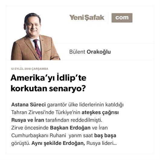 Amerika'yı İdlip'te korkutan senaryo?