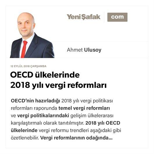 OECD ülkelerinde 2018 yılı vergi reformları