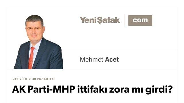 AK Parti-MHP ittifakı zora mı girdi?