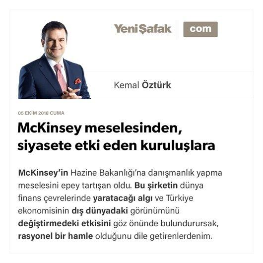 McKinsey meselesinden, siyasete etki eden kuruluşlara