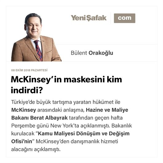McKinsey'in maskesini kim indirdi?