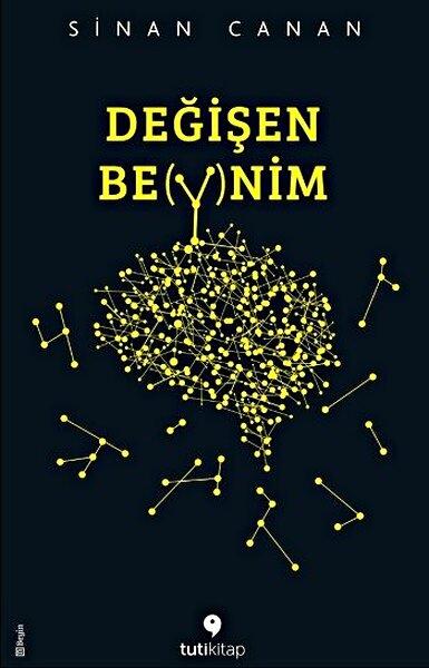 Değişen Beynim, Sinan Canan, 2015