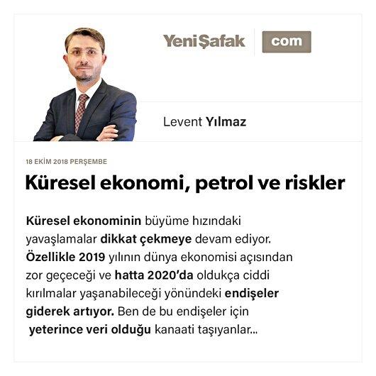 Küresel ekonomi, petrol ve riskler