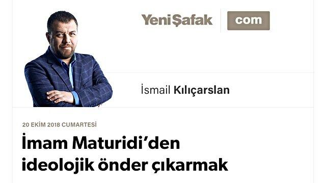 İmam Maturidi'den ideolojik önder çıkarmak