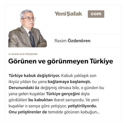 Görünen ve görünmeyen Türkiye