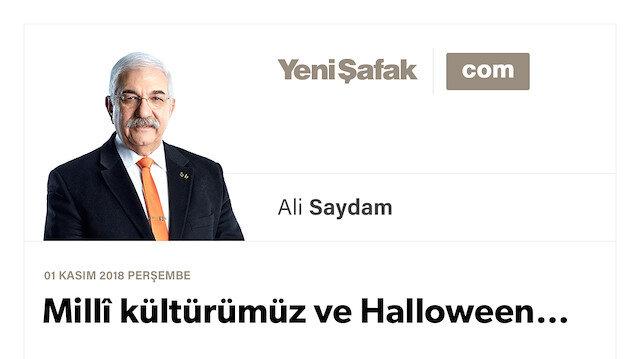 Millî kültürümüz ve Halloween…