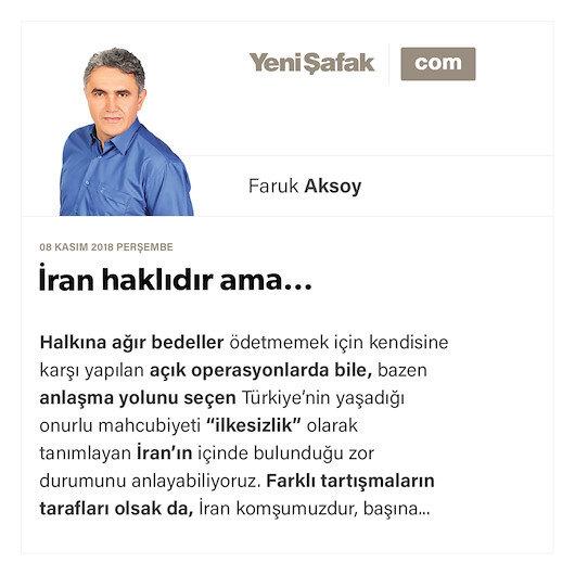 İran haklıdır ama…