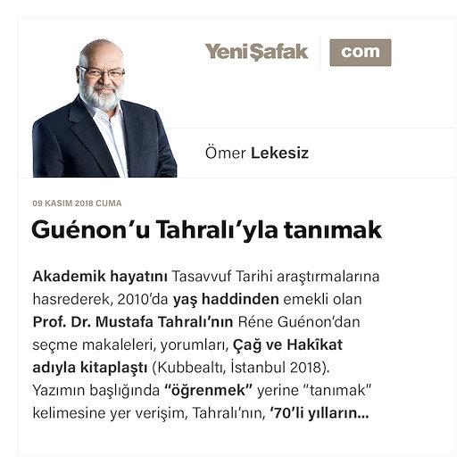 Guénon'u Tahralı'yla tanımak