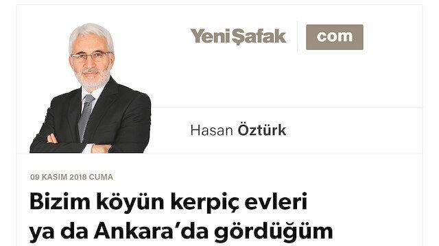 Bizim köyün kerpiç evleri ya da Ankara'da gördüğüm manzaranın hatırlattıkları