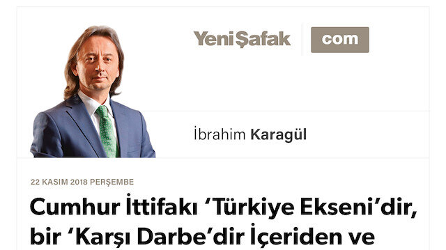 Cumhur İttifakı 'Türkiye Ekseni'dir, bir 'Karşı Darbe'dir İçeriden ve dışarıdan hedef alınır, yıkılmaz.
