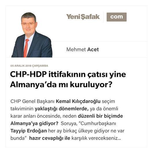 CHP-HDP ittifakının çatısı yine Almanya'da mı kuruluyor?