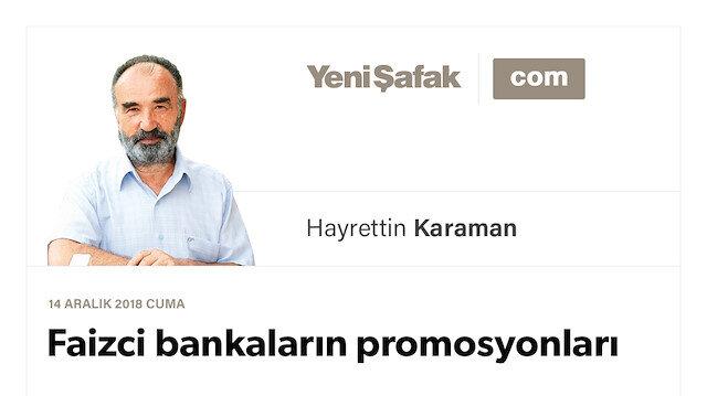 Faizci bankaların promosyonları